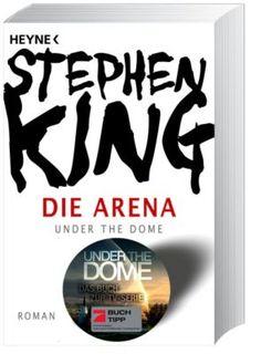 Die Arena von Stephen King - Buch portofrei bei Weltbild.de kaufen