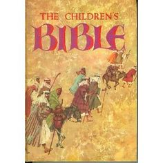 The first Bible I read. I still have it.   The Children's Bible - Golden Press 1965