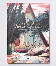 Van de Vendel / Van Hertbruggen: Der Hund, den Nino nicht hatte - See more at: http://www.finefinebooks.com/#sthash.I39VcVEh.dpuf