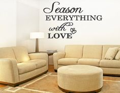 Season Everything with Love Vinyl Decal Home Wall by superdecals1, $14.99