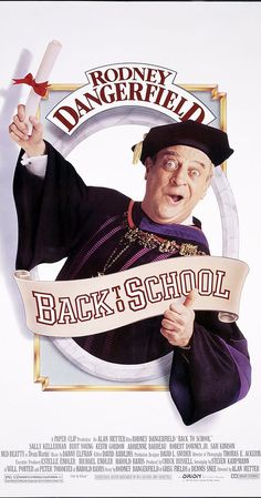 BAck To School Rodney Dangerfield - https://johnrieber.com/2016/05/19/rodney-dangerfield-brilliant-comic-gets-no-respect-rapping-rodney-his-hilarious-caddyshack-outtakes/