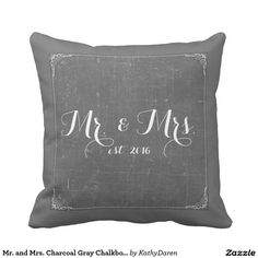 Charcoal Gray Chalkboard Pillow created by KathyDaren. Personalize it with photos & text or purchase as is! Diy Pillows, Custom Pillows, Decorative Pillows, Throw Pillows, Charcoal Gray, Grey, Wedding Pillows, Chalkboard Art, Love Gifts
