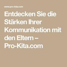 Entdecken Sie die Stärken Ihrer Kommunikation mit den Eltern – Pro-Kita.com