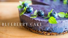 How to make Vegan Blueberry Cheesecake Healthy Vegan Desserts, Paleo, Raw Desserts, Vegan Sweets, Vegan Recipes, Healthy Salads, Vegan Blueberry, Blueberry Cake, Blueberry Cheesecake