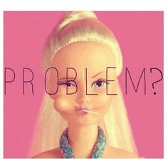 Barbie gets me Sass Queen, Bad Barbie, Monday Humor, Sassy Pants, Barbie World, Statements, Princesas Disney, Girl Power, Funny Quotes