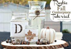 Rustic Fall Centerpiece Tutorial - Love of Family & Home Mason Jar Crafts,DIY Mason Jar, Fall Mason Jars, Mason Jar Crafts, Bottle Crafts, Rustic Fall Centerpieces, Centerpiece Ideas, Inexpensive Centerpieces, Centerpiece Wedding, Fall Crafts, Diy Crafts