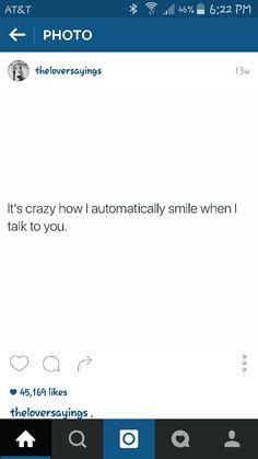 Talking to you makes me smile