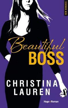 Découvrez Beautiful Boss, de Christina Lauren sur Booknode, la communauté du livre