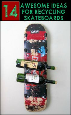 Cool Ways to Repurpose Old or Broken Skateboard Decks