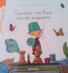 """Roberto Aliaga / Miguel Ángel Díez. """"Cuando me hice así de pequeño"""". Editorial Anaya. (3 a 6 años). Miguel Angel, Anaya, Place Cards, Editorial, Place Card Holders, Libros"""