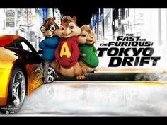 Fast and  Furious Tokyo drift  (Chipmunks)