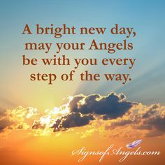 Have a wonderful day ... remember to watch for signs from your Angels ~ Karen