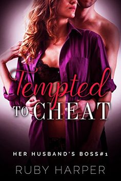 Tempted to Cheat : Hotwife First Time Seduction (Her Husband's Boss Book 1) by Ruby Harper http://www.amazon.com/dp/B01019EE2O/ref=cm_sw_r_pi_dp_gQVIvb0CJYPZJ