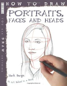 How to Draw Portraits, Faces and Heads by Mark Bergin http://www.amazon.co.uk/dp/1907184287/ref=cm_sw_r_pi_dp_UmFSvb1JEFA9D