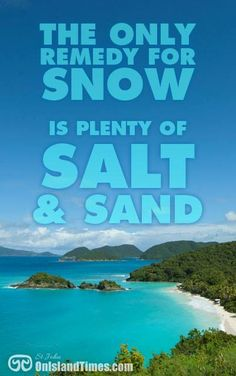 The only remedy for snow ...is plenty of salt and sand!