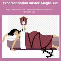 July, 2015 Free Hypnosis - Procrastination Magic Bus by Indiana Hypnosis Center on SoundCloud