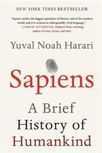 Sapiens: A brief history of humankind - Yuval Noha Harari