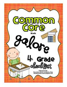 This Common Core State Standards checklist is for FOURTH GRADE MATH. It's a great way to organize the Common Core and to make sure you are teaching...