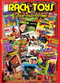 Rack Toys: Cheap, Crazed Playthings by Brian Heiler http://www.amazon.com/dp/0991692209/ref=cm_sw_r_pi_dp_M.pdxb1C2GEYZ