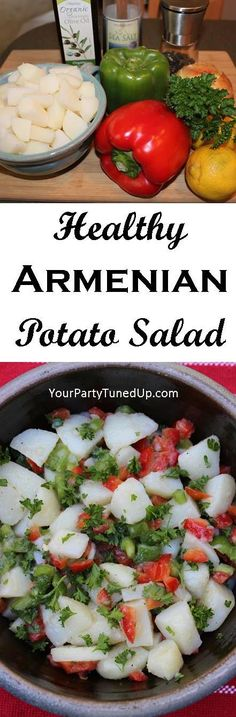 HEALTHY ARMENIAN POTATO SALAD.  This is not only delish, it's packed with ingredients that are actually good for you.  Make it your NEW potato salad this summer!