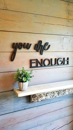 You Are Enough Wood Sign - Unpainted
