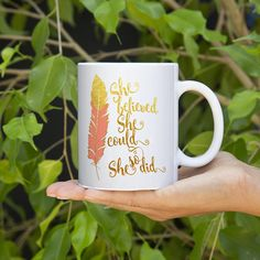 Inspirational Mug - Inspirational Gift - She Believed She Could So She Did - Gold Foil - Gifts for Her - Coffee Cup - Tea Cup - Typography  This