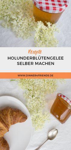 #Rezept #Holunderblütengelee #selbstmachen #einkochen #marmelade #brotaufstrich