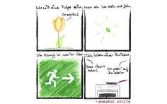 Zwiebelgedicht -- Ich will eine Tulpe sein. / Noch bin ich klein und fein. / Die Zukunft ist, was ich liebe / Das Leben einer Zwiebel.