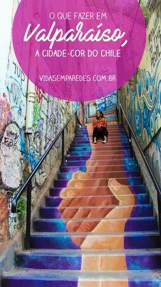Conheça as atrações em Valparaíso, a 120 quilômetros de Santiago, Chile. A cidade costeira é conhecida por seus cerros, seus graffitis e sua diversidade. #chile #valparaíso #graffits
