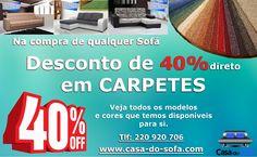 NOVIDADE!!! A Casa-do-Sofá acaba de disponibilizar a sua nova coleção de CARPETES.  Veja: www.casa-do-sofa.com/carpetes.html