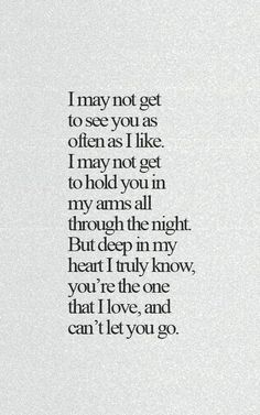 sweet love quotes for him; forever love quotes for him; love quotes for him true Sweet Love Quotes, Life Quotes Love, Great Quotes, Quotes To Live By, Inspirational Quotes, Quotes About True Love, Sweet Romantic Quotes, Sassy Quotes, Girly Quotes