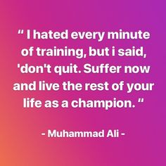 Muhammad Ali, Life Quotes, Train, Motivation, Sayings, Words, Creative, Inspiration, Instagram
