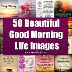 Romantic Good Morning Messages, Inspirational Good Morning Messages, Good Morning Friends Quotes, Good Morning Image Quotes, Good Morning Beautiful Quotes, Morning Quotes Images, Morning Pics, Good Morning Scripture, Good Morning Prayer