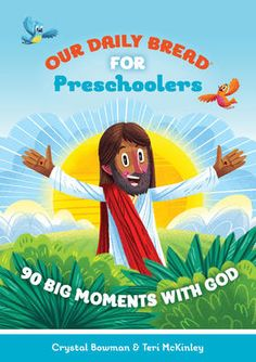 Our Daily Bread for Kids: Our Daily Bread for Preschoolers: 90 Big Moments with God (Hardcover), Black Preschool Bible, Preschool Curriculum, Preschool Activities, Our Daily Bread Devotional, Devotions For Kids, Early Literacy, Small Groups, Bible Verses, In This Moment