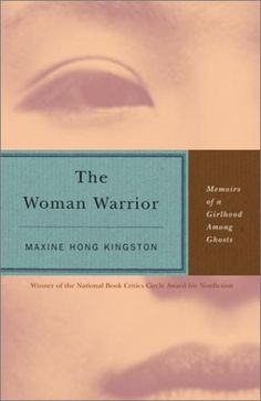 "The Woman Warrior, Memoirs of a Girlhood Among Ghosts by Maxine Hong KingstonMaxine Hong Kingston writes candidly and beautifully about growing up as a first generation Chinese American and how her mother augmented her childhood with stories of female warriors who existed in her homeland. Here is an exploration of identity — one that suggests that women of color need to ""lean in"" to who they are, long before Cheryl Sandberg hit the scene."
