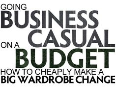 Suburban Style Challenge   Going Business Casual on a Budget: How to Cheaply Make a Big Wardrobe Change   http://blog.suburbanstylechallenge.com