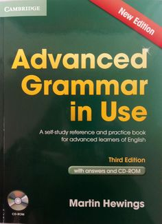 Advanced grammar in use : A self-study reference and practice book for advanced learners of English ; with answers and CD-ROM / Martin Hewings. + info: http://www.cambridge.org/us/cambridgeenglish/catalog/grammar-vocabulary-and-pronunciation/advanced-grammar-use-3rd-edition/advanced-grammar-use-a-self-study-reference-and-practice-book-advanced-learners-english-3rd-edition-book-answers-and-cd-rom