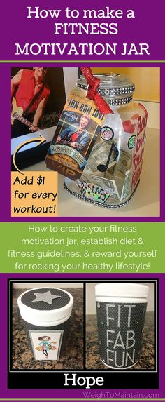 How to make a fitness motivation jar as a fun reward system for following your workout plan or nutrition program! Six easy steps to make a cute DIY fitness motivation jar and how to use it to rock those workouts. See complete instructions at WeighToMaintain.com