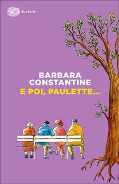 Barbara Constantine, E poi, Paulette..., Super ET - DISPONIBILE ANCHE IN EBOOK