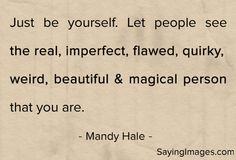 Just be yourself: Quote About Just Be Yourself ~ mactoons.com Daily Inspiration