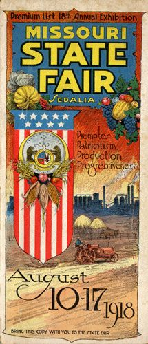 Missouri State Fair Vintage Poster. Sedalia, MO born and raised and I loved that town! The State Fair was an annual event that we would never miss either working there or just going!