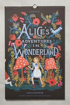 2016 Alice in Wonderland Everyday Wall Calendar. This limited edition wall calendar features 12 original illustrations by Anna Bond from the upcoming book release of 'Alice's Adventures in Wonderland'. Made in USA. Anna Bond, Cool Ideas, 2016 Calendar, Calendar Ideas, Guache, Adventures In Wonderland, Rifle Paper Co, Through The Looking Glass, Art Plastique