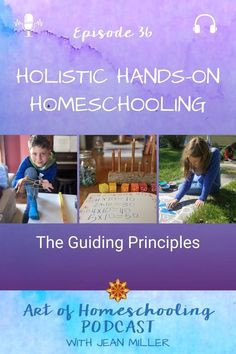 Let's talk holistic hands-on homeschooling. What is this approach to homeschooling? Here are 10 guiding principles of holistic homeschooling. Homeschool Curriculum, Homeschooling, Holistic Education, Experiential Learning, Learning Goals, Hands On Activities, Children And Family, Reggio, Guide Book