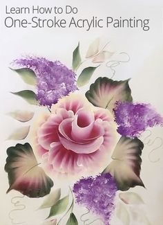 Master one-stroke painting and the fine art of the cabbage rose! Learn new acrylic painting techniques and create some gorgeous art along the way!