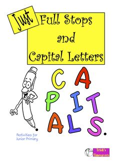 Using the punctuation marks of full stops and capital letters, this unit of work supplies lots of repetition and practice for students to become skilled in this area.