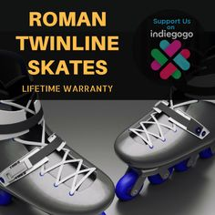 The safest #Rollerskate/#Inlineskate on the planet with a LIFETIME WARRANTY. #RomanTwinLineSkates #skating #indiegogo