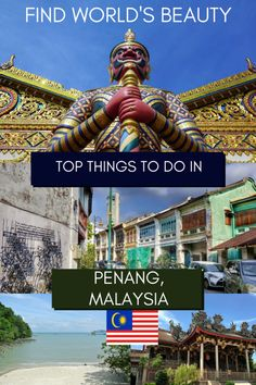 A guide to the top things to do in Penang, Malaysia - Find World's Beauty