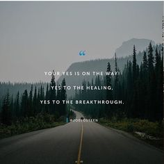 You are coming in to your year of yes. Yes to the healing, yes to the breakthrough. Your yes is on the way! Share this with a friend today. Joel Osteen, Fan Page, No Way, Yes, Helping Others, Country Roads, Healing, Faith, Beach