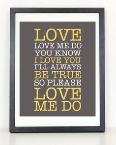 Beatles  Love Me Do Lyric Print by ColiseumGraphics on Etsy, $12.00