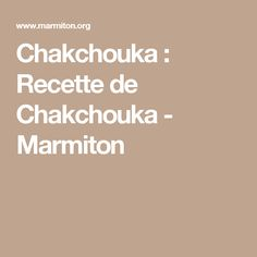Chakchouka : Recette de Chakchouka - Marmiton